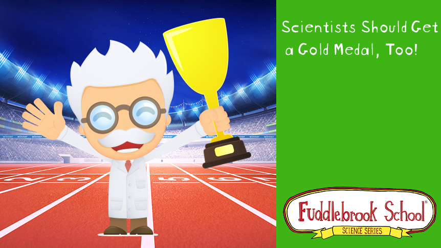 Scientists Should Get a Gold Medal, too!