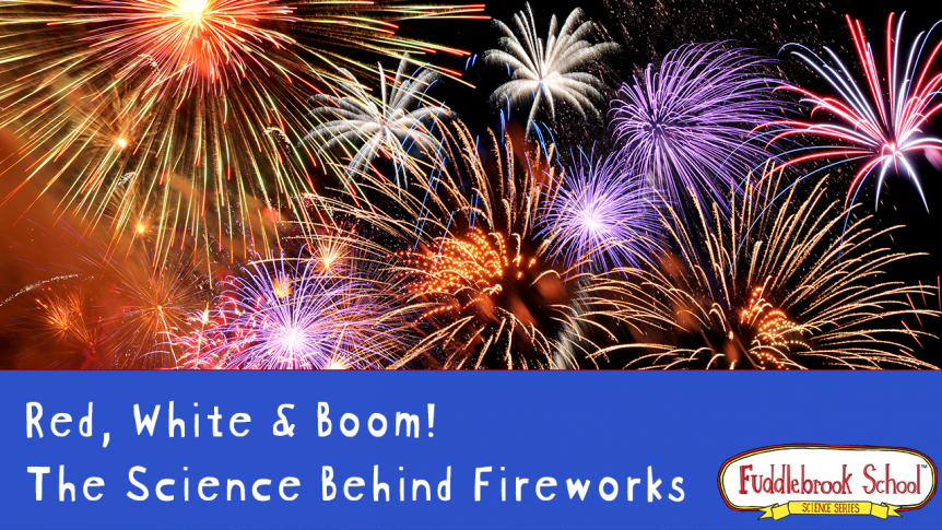 Red, White & Book: The Science Behind Fireworks